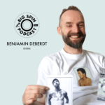 benjamin deberdt big spin podcast